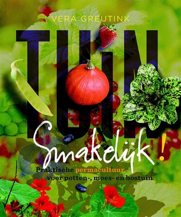Verbouw voedsel in aan en op je huis permacultuur nederland for Tuinontwerp boek